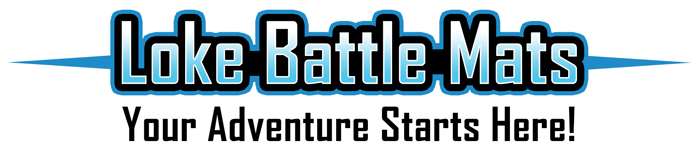 Loke Battle Mats. Your adventure starts here.